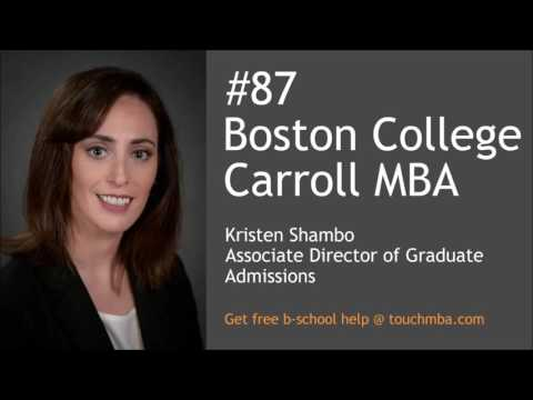 Boston College Carroll MBA Admissions Interview with Kristen Shambo - Touch MBA Podcast