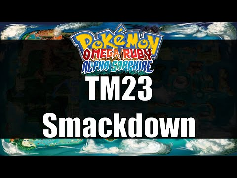 Pokemon Omega Ruby & Alpha Sapphire - Where to get TM23 Smackdown