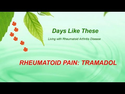 Rheumatoid Arthritis Pain Treatment: Tramadol / Ultram