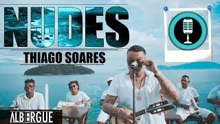 Thiago Soares - Nudes (clipe Oficial)
