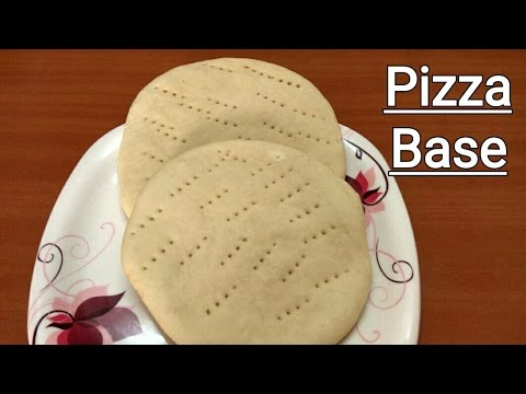 Pizza Base Recipe - Without Yeast and Oven Pizza Base