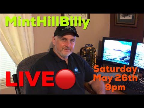 Minthillbilly LIVE Q&A Show #1, Saturday 5/26/18