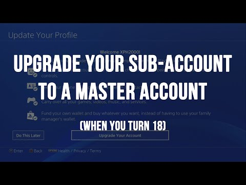 Upgrade Your PSN Sub-Account to a Master Account on PS4
