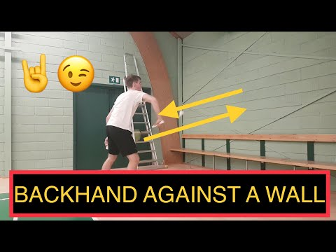 BADMINTON EXERCISE #52 - BACKHAND, AGAINST A WALL
