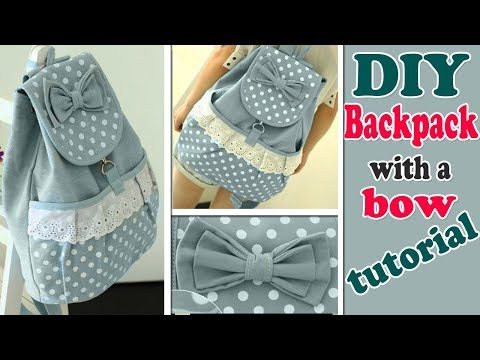 DIY BACKPACK TUTORIAL • CUTE WITH POCKET & BOW