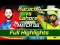 Karachi Kings Vs Lahore Qalandars I Full Highlights Match 8 HBL PSL