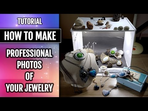 How to: Creating a high-quality photos of your jewelry pieces. I share my own experience!