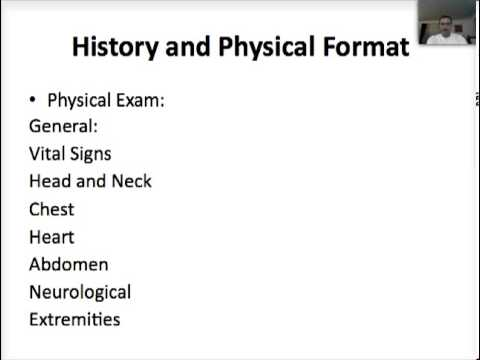 History and Physical Format