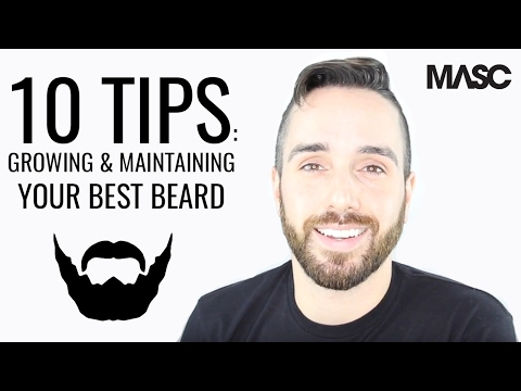 10 Tips For Growing and Maintaining A Well-Groomed Beard