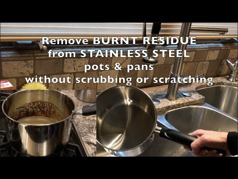 How to Remove Burnt Residue from Stainless Steel Pots and Pans