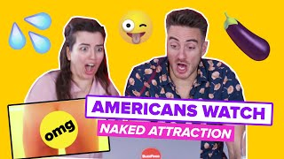 Americans Watch 'Naked Attraction' For The First Time