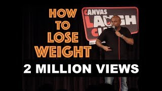 How To Lose Weight | Stand up Comedy by Nishant Tanwar
