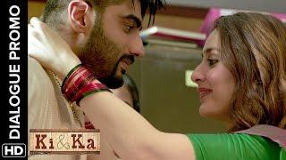 Arjun Kapoor Wants To Be Just Like His......Mom! | Ki & Ka | Dialogue Promo