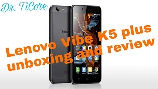Lenovo vibe k5 plus(3gb Ram) unboxing and Hands on review!! [Hindi]