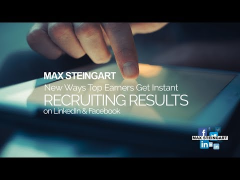 NEW WAYS TOP EARNERS GET INSTANT RECRUITING RESULTS ON LINKEDIN AND FACEBOOK