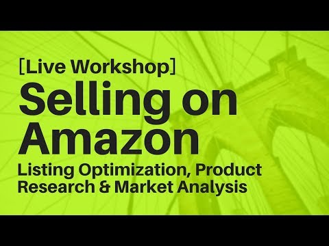 Selling On Amazon: Listing Optimization, Product Research & Market Analysis (featuring Chris Jones)