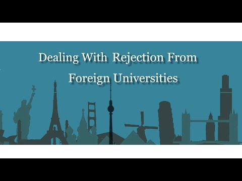 Dealing with Rejection from foreign Universities