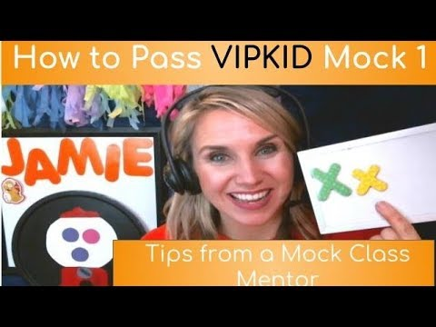 How to Pass VIPKID Mock 1 - Tips from a Mock Class Mentor