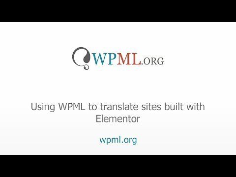 Using WPML to translate your pages built with Elementor.