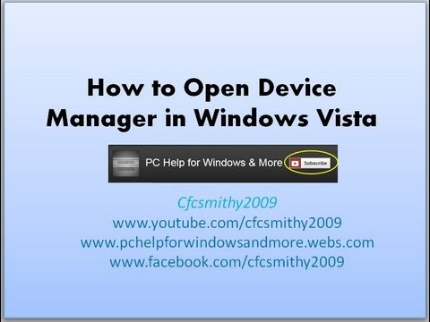 How to open device manager in Windows Vista
