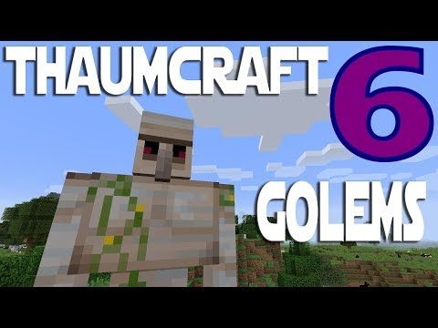 Lets Play Minecraft Thaumcraft 6 ep 14 - Thaumium Smeltery And Getting Started With Golems