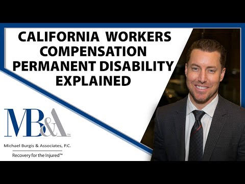 California Workers' Compensation - Permanent Disability explained.