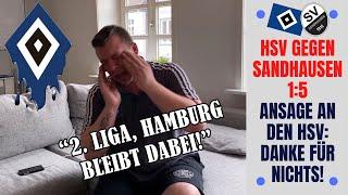 HSV - SV Sandhausen 1:5(!) | Ansage an den HSV: DANKE für NICHTS! 2. Liga, Hamburg bleibt dabei!