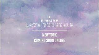 BTS (방탄소년단) WORLD TOUR 'LOVE YOURSELF' NEW YORK Official Trailer