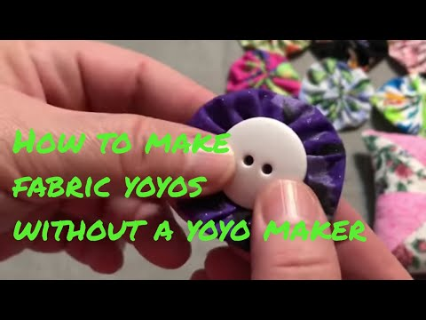 How I make fabric yoyos without a yoyo maker    ***Requested Video***