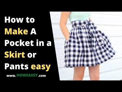 how to make a pocket in a skirt or pants easy