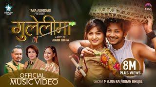 Gulelima || Melina Rai \u0026 Kiran Bhujel || Feat. Najir Husen \u0026 Jebicca Karki || Tara Adhikari