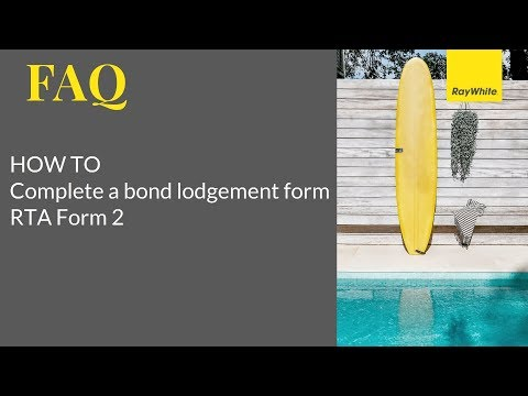 Tenant FAQ - How to Complete Bond Lodgement RTA Form 2 Qld