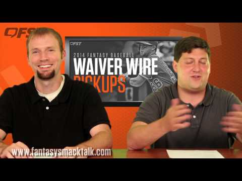 2014 Fantasy Baseball Weeks 13-14 - Tips, Advice and Waiver Wire