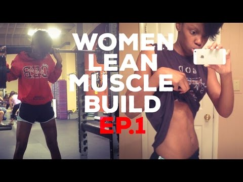 Women Lean Muscle Build   Leg Routine & Diet (Ep. 1)