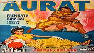 Aurat 1953 | Full Hindi Movie  |Binarai,Premnath,Purnima
