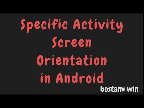 how to set specific activity orientation in android