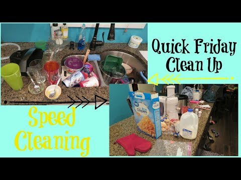 Quick Friday Clean Up | Speed Cleaning