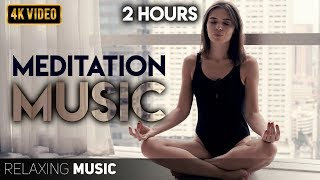 2 Hours of Meditation Music | Meditation Music Relax Mind Body, Positive Energy, Anxiety