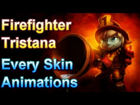 Firefighter Tristana - Every Skin Animations - League of Legends