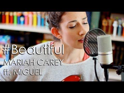 #Beautiful - Mariah Carey ft. Miguel
