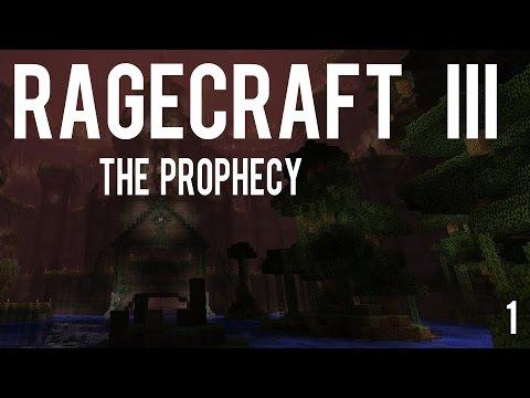 Ragecraft III (3) The Prophecy