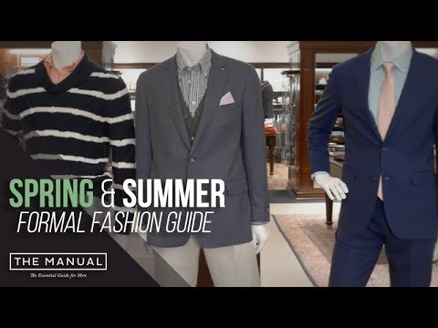 The Manual's 2018 Spring & Summer Formal Fashion Guide