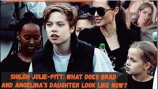 Shiloh Jolie-Pitt: What Does Brad and Angelina's Daughter Look Like Now?