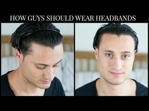 HOW GUYS SHOULD WEAR A HEADBAND