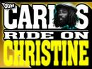 Don Carlos And Gold Ride On Christine