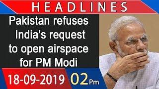 Headlines | 2 PM | 18 September 2019 | 92NewsHDUK
