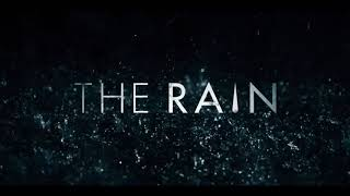 The Rain Intro Song   [Fan Made]   +Download