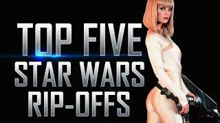 Top 5 Most Shameless Star Wars Rip-Offs