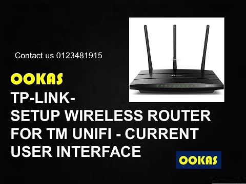 OOKAS - Setup Tp-Link Wireless Router for TM Unifi (Current User Interface)
