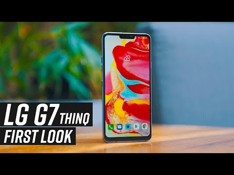LG G7 First Look: A Notch Above